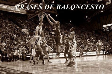 imagenes motivadoras de basketball 100 frases de baloncesto de los mejores de la historia