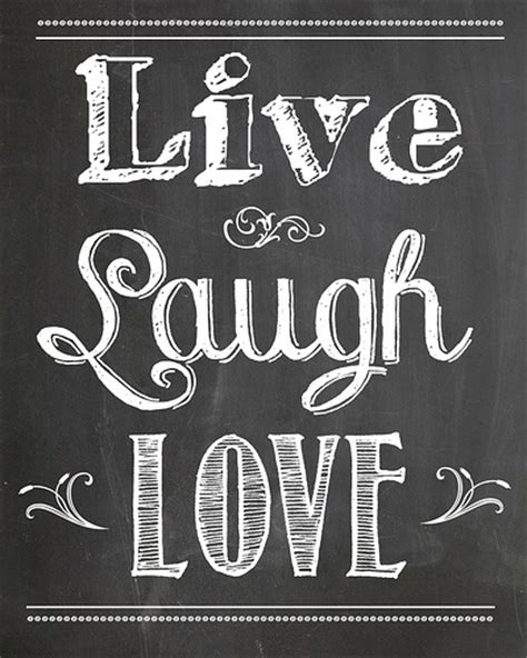 short quotes like live laugh love freebie saturday cute quote printables recipes and