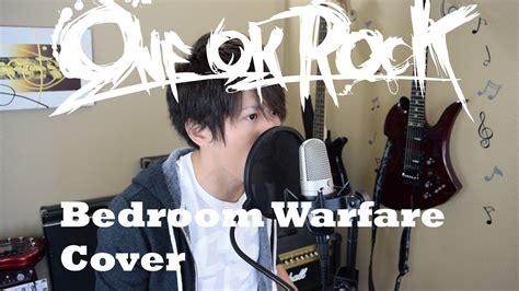 Bedroom Warfare Lyrics Bedroom Warfare One Ok Rock Lyrics On Vaporbullfl