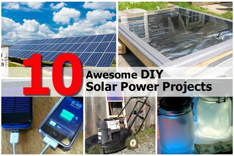 diy solar home 10 awesome diy solar power projects
