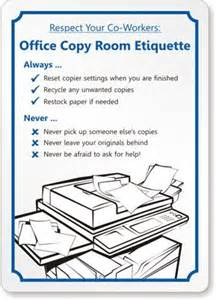 respect your co workers office copy room etiquette