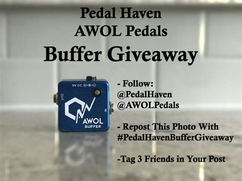 Pedal Giveaway - pedal haven x awol pedals buffer giveaway