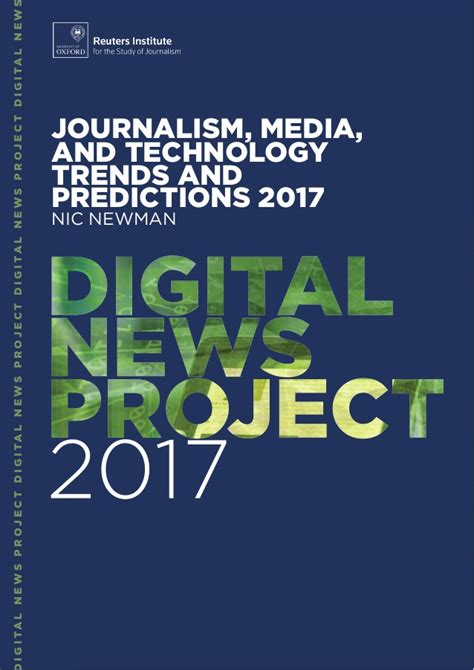 Journalism Media And Technology Trends And Predictions 2017 5 Trend Predictions 2017