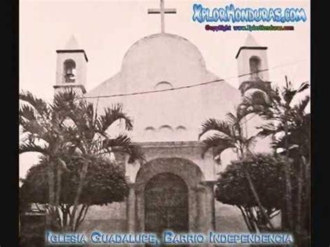 biografia de ignacio v galeano honduras iglesias antiguas de la ceiba youtube