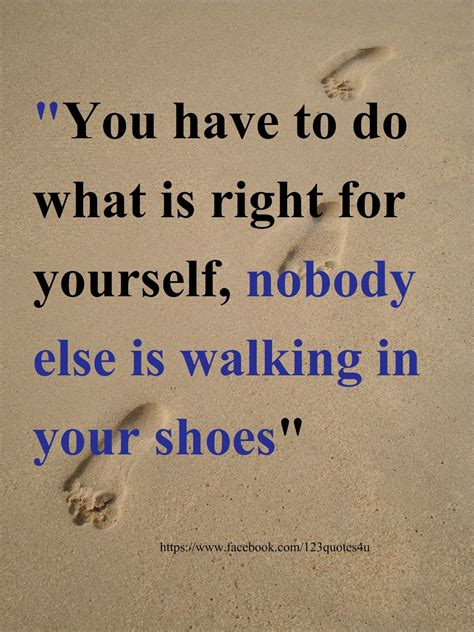 walk in your shoes quotes quotesgram
