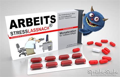arbeitsstress lustige bilder und medikamente spr 252 che suche