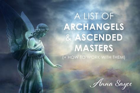 Archangels Ascended Masters a list of archangels ascended masters how to work
