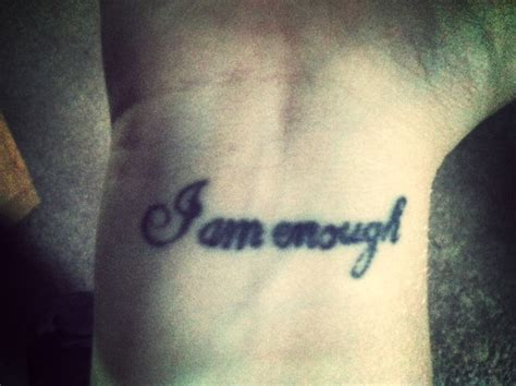 i am enough tattoo 14 amazing enough wrist tattoos