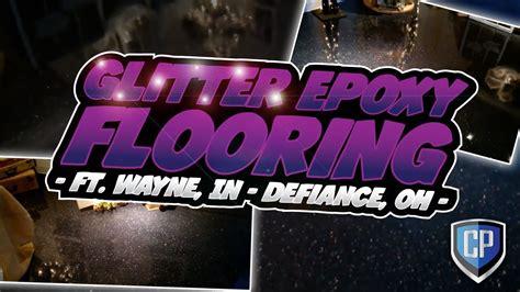 glitter epoxy flooring ft wayne  defiance  youtube
