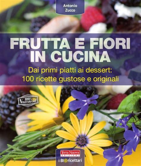 fiori in cucina frutta e fiori in cucina