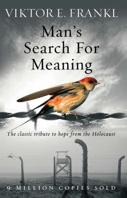 mans search for meaning man s search for meaning