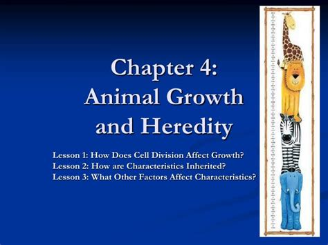 chapter ppt ppt chapter 4 animal growth and heredity powerpoint presentation id 1050691