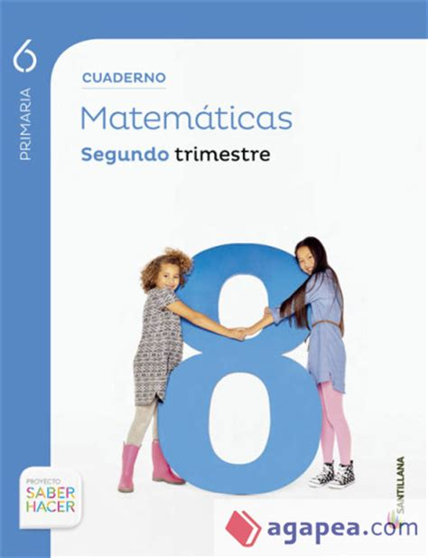 descargar cuaderno de matematicas 5 primaria 2 trimestre savia 9788467570151 cuaderno de matematicas 6 186 primaria segundo trimestre santillana educacion s l agapea