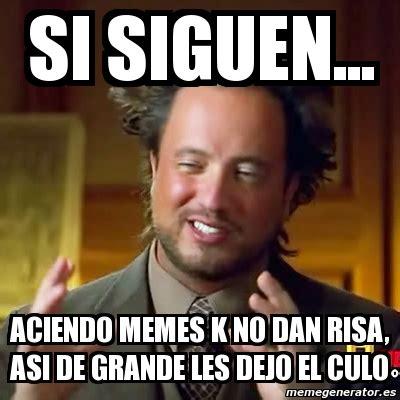 Meme Risa - meme ancient aliens si siguen aciendo memes k no dan