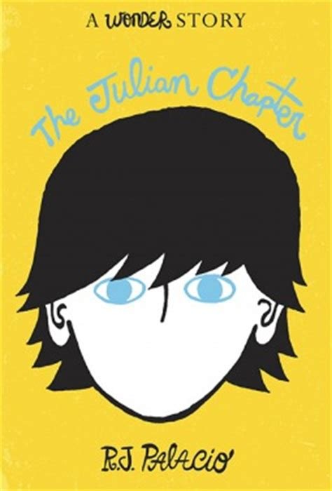 themes of book wonder the julian chapter by r j palacio reviews discussion
