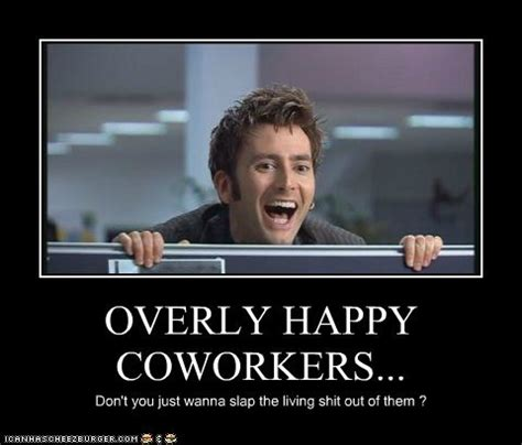 Annoying Coworkers Meme - the 8 types of coworkers you love to hate strong suit