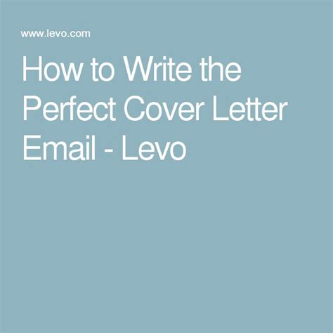 best 25 perfect cover letter ideas on pinterest perfect