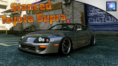 stanced supra gta 5 pc stanced toyota supra car mod drift handling