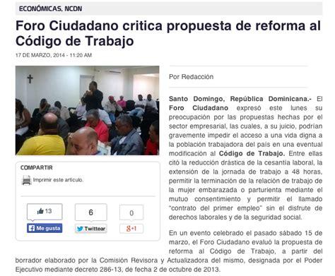 codigo de trabajo 2015 reforma al codigo del trabajo 2015 foro ciudadano critica