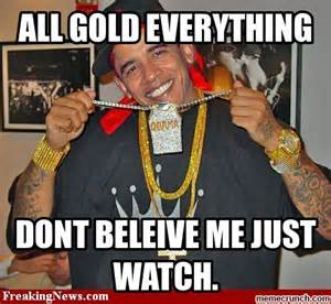 All Memes Ever - all gold everything