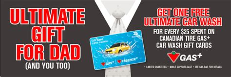 Canadian Tire Gift Card For Gas - canadian tire canada deals free car wash voucher for every 25 spent on canadian tire