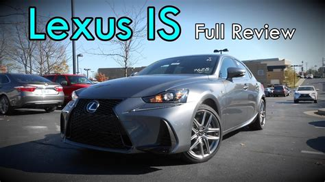2017 Lexus Is Review Is 350 Is 300 Is 200t Turbo