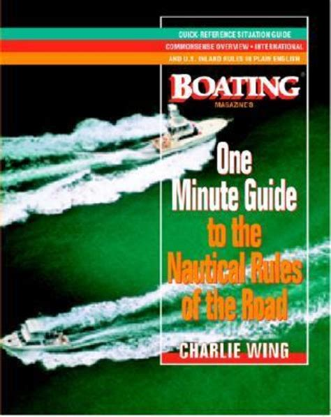 boating magazine customer service boating magazine s one minute guide to the nautical rules