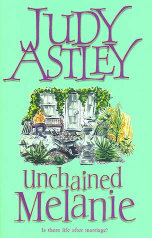 unchained books unchained melanie by judy astley reviews discussion