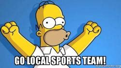 Go Sports Meme - go local sports team happy homer make a meme