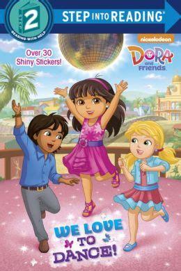dora and friends dance party we love to dance dora and friends by kristen l depken