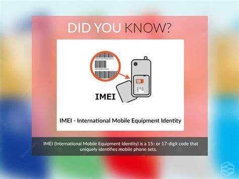 mobile imei number imei international mobile equipment identity