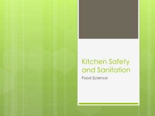 Kitchen Safety Sanitation by Ppt Kitchen Sanitation And Food Storage Powerpoint