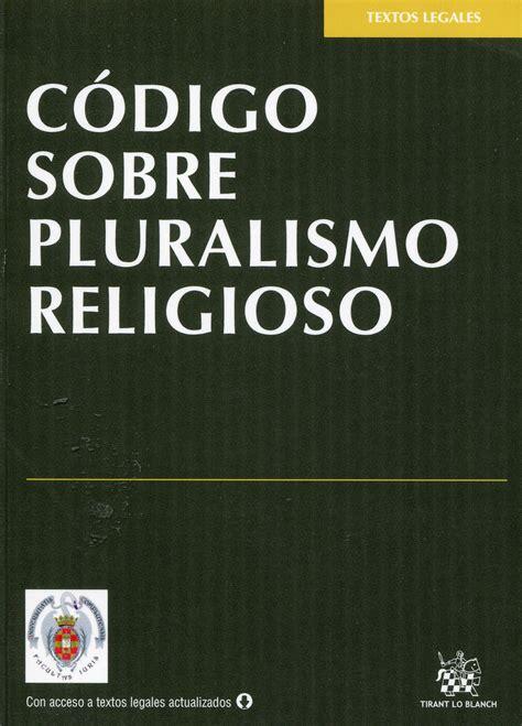 librerias religiosas en madrid librer 237 a dykinson c 243 digo sobre pluralismo religioso