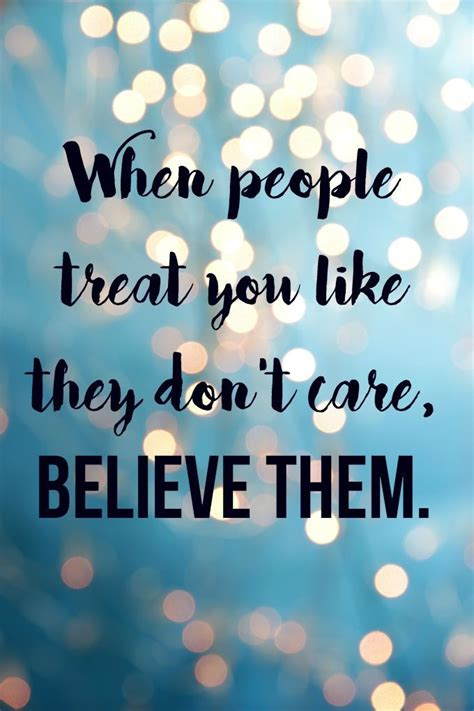 people treat    dont carebelieve  pictures   images