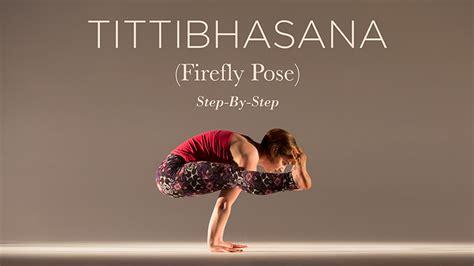 firefly tutorial yoga tittibhasana firefly pose step by step