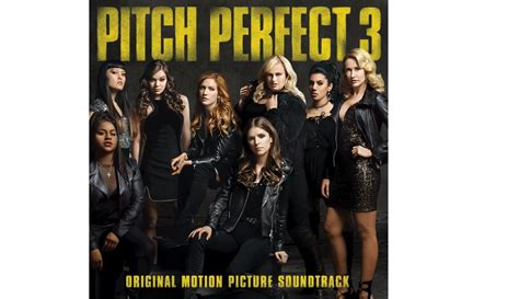 se filmer pitch perfect 3 pitch perfect 3 la 218 ltima nota soundtrack tr 225 iler
