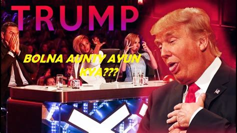donald trump america got talent donald trump performing bolna aunty ayun kya in americas
