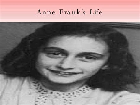 anne frank biography powerpoint anne frank s life