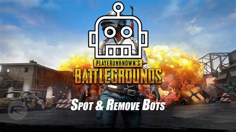 is pubg mobile bots pubg mobile bots here s how to spot and remove them
