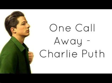 One call away charlie puth lyrics girl version of thor