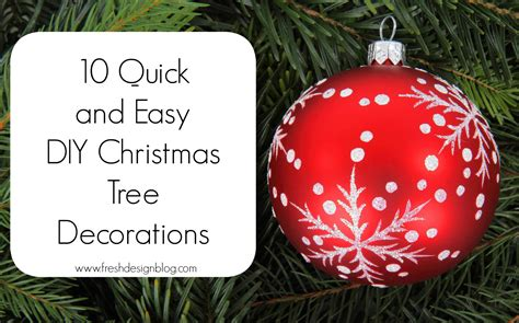 Easy To Make Christmas Decorations At Home | 10 quick and easy diy christmas tree decorations fresh