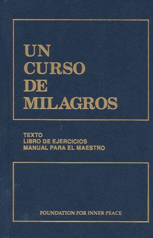 un curso de milagros 0960638857 un curso de milagros texto libro de ejercicios manual