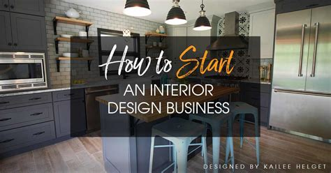start  interior design business  complete guide