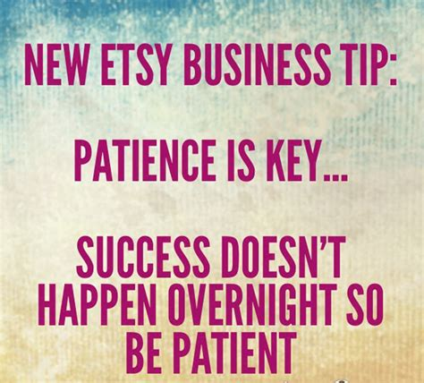 Tips On Patiently by Tips For Selling On Etsy Patience Etsy Conversations