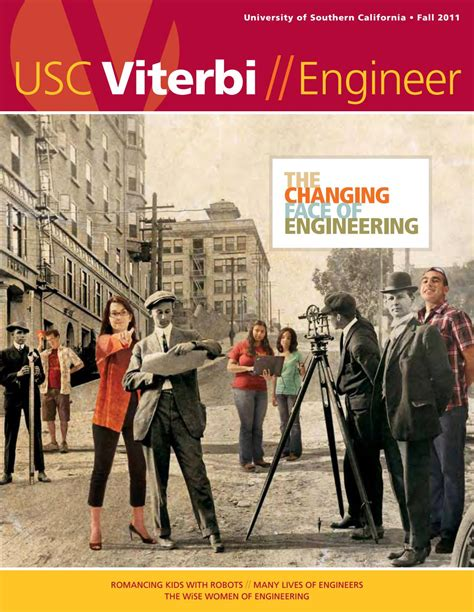 Of Southern California 5 Year Engineeribng And Mba Degree by Usc Viterbi Engineer Fall 2011 By Of Southern