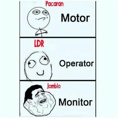 Meme Monitor - pacaran motor idr o operator jomblo monitor meme on sizzle