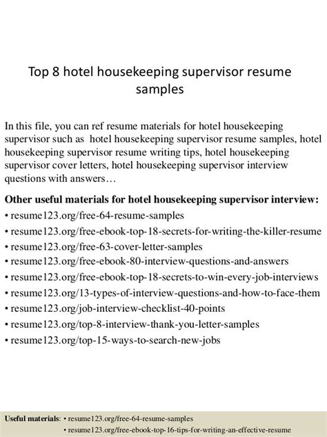 top 8 hotel housekeeping supervisor resume sles