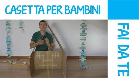come costruire una per neonati casetta per bambini fai da te in cartone tutorial