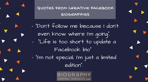 creative biography for facebook create an awesome bio for facebook