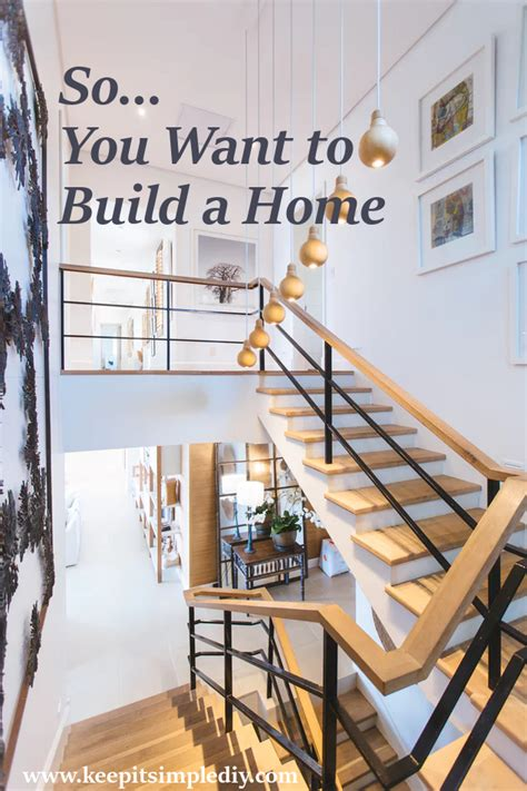 so you want to build a house a complete workbook for building so you want to build your own home keep it simple diy